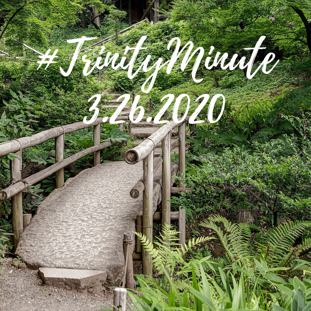 #TrinityMinute 3-26-2020