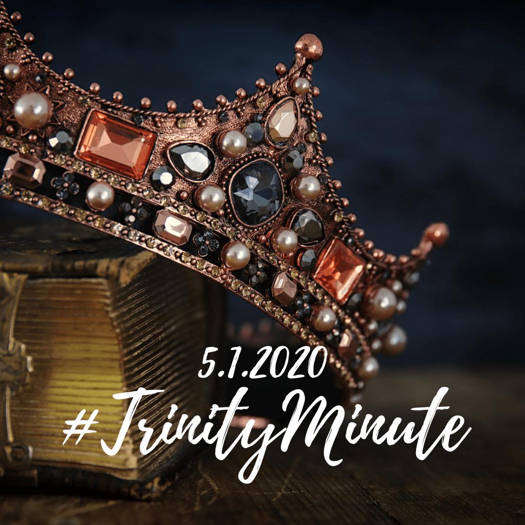 #TrinityMinute 5.1.2020