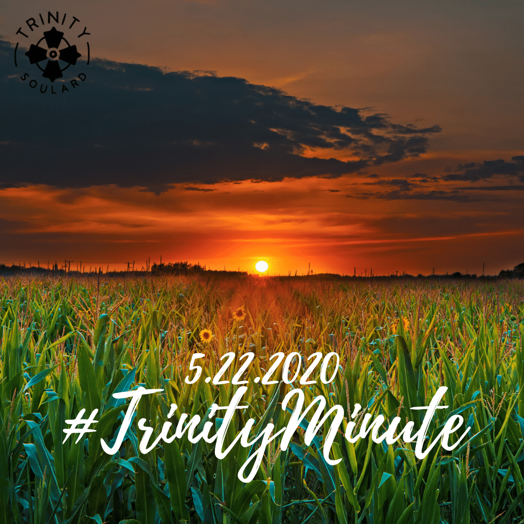 #TrinityMinute 5.22.2020