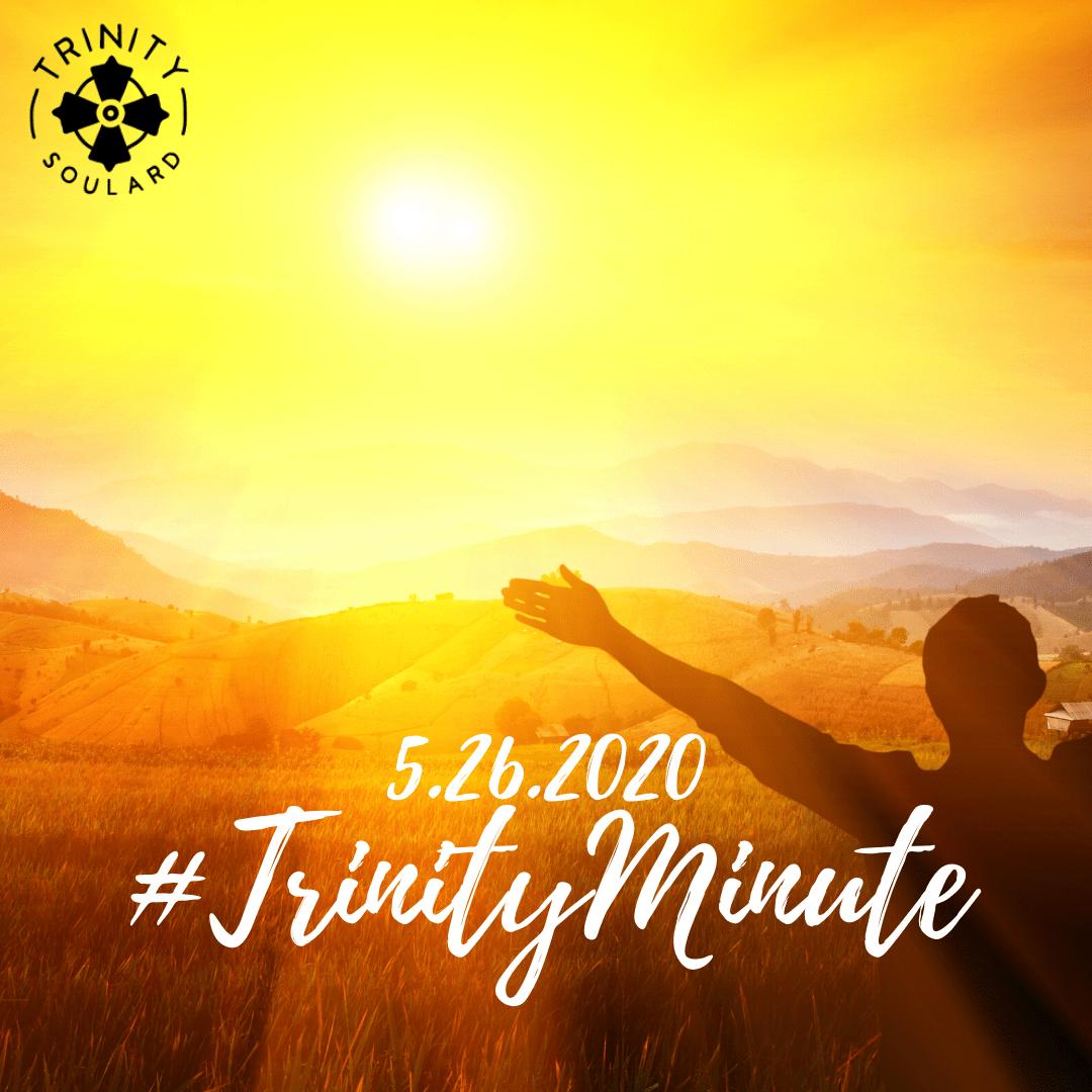 #TrinityMinute 5.26.2020
