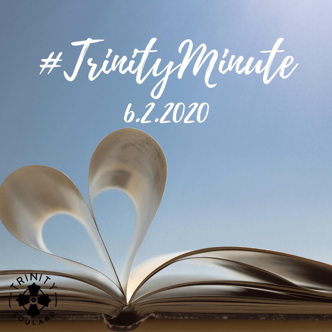 #TrinityMinute 6.2.2020
