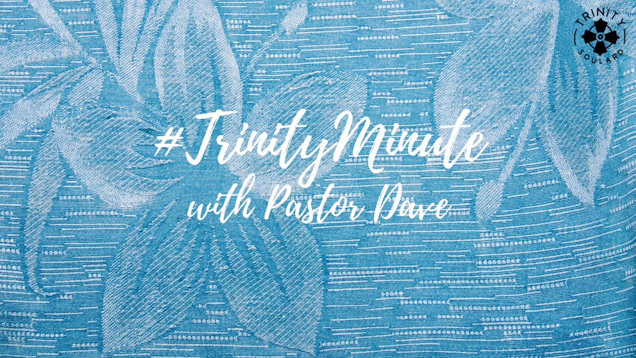 #TrinityMinute 8.4.2020