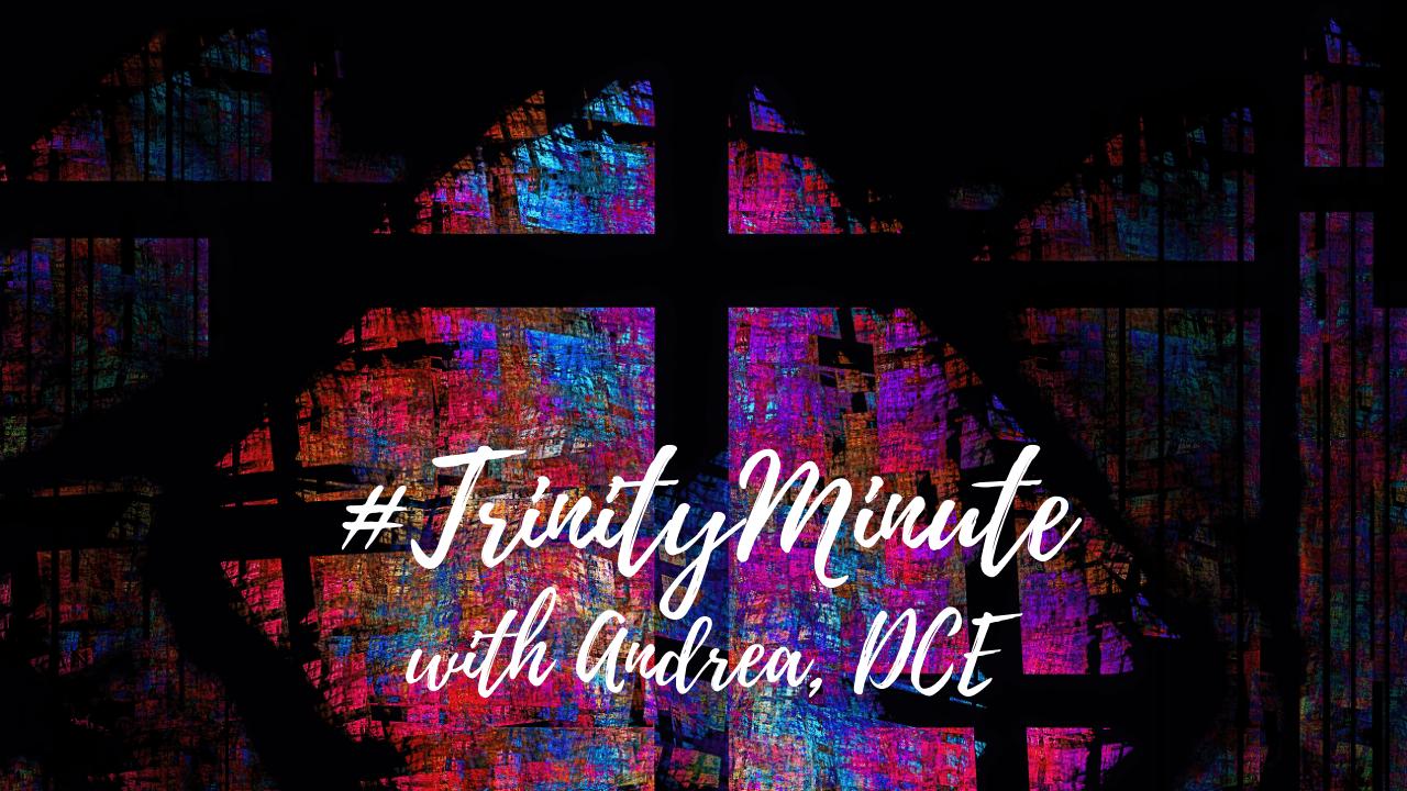 #TrinityMinute 3.16.2021